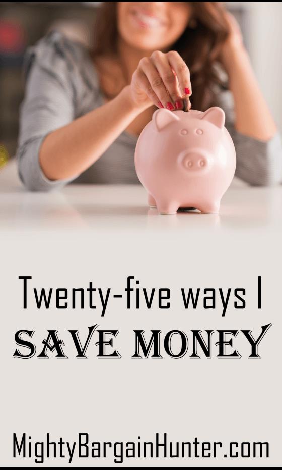 25 ways I save money
