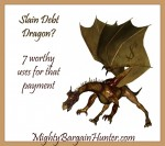 Slain debt dragon?  7 worthy uses for that payment