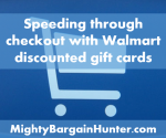 Speeding through checkout with Walmart discounted gift cards