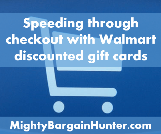 Speed through checkout with Walmart discounted gift cards