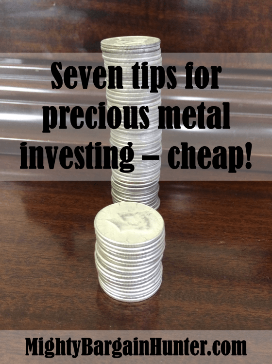 Seven tips for investing in precious metal, cheap