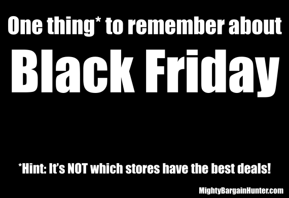 Black Friday - One Thing to Remember